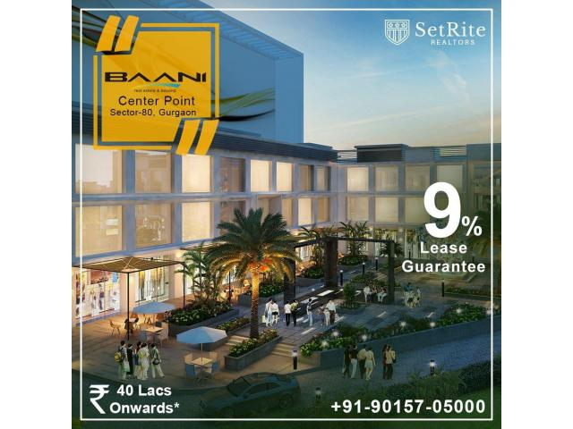 Baani Center Point Shops Sector 80 Gurgaon +91-90157-05000